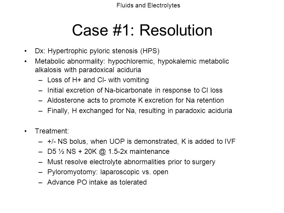 Case #1: Resolution Dx: Hypertrophic pyloric stenosis (HPS)