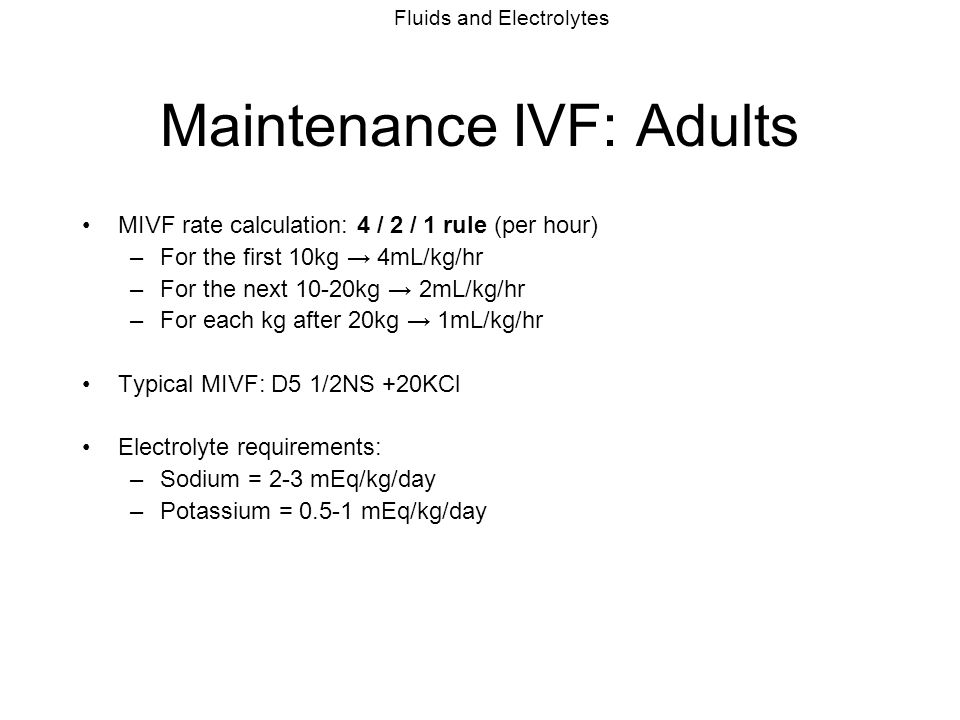 Maintenance IVF: Adults