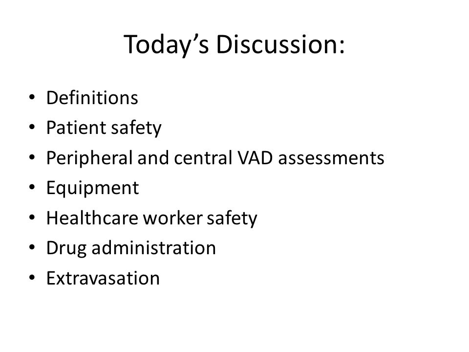 Today's Discussion: Definitions Patient safety