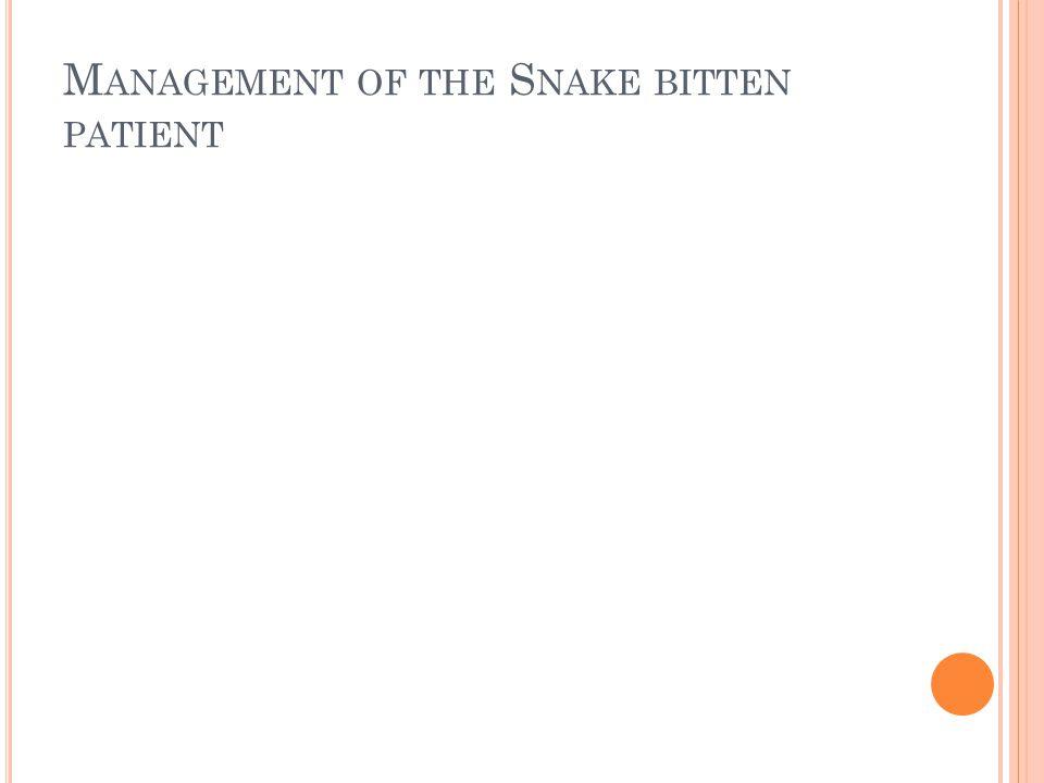 Management of the Snake bitten patient