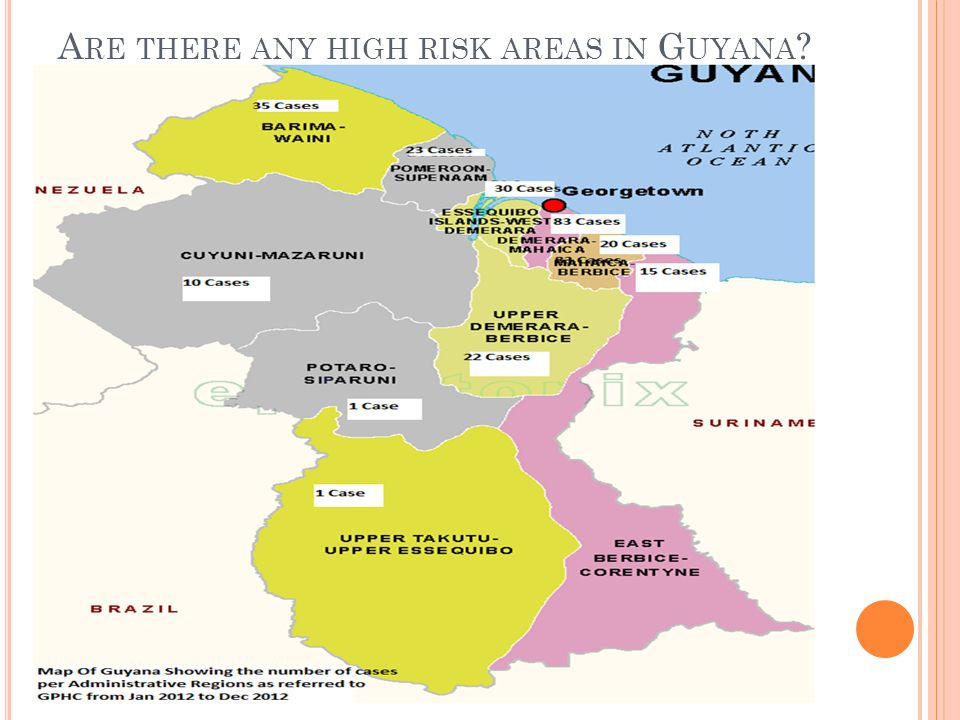 Are there any high risk areas in Guyana