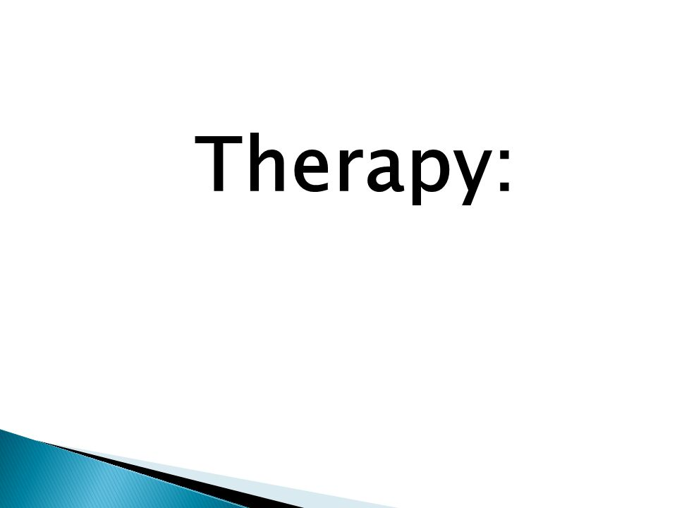 Therapy: