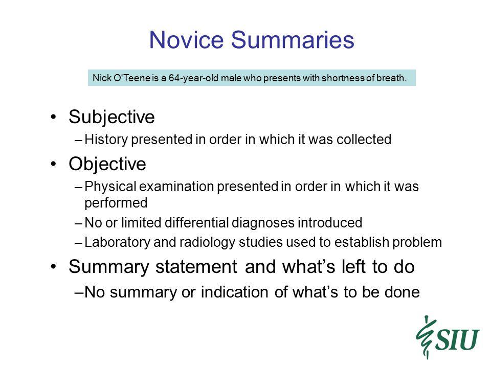 Novice Summaries Subjective Objective