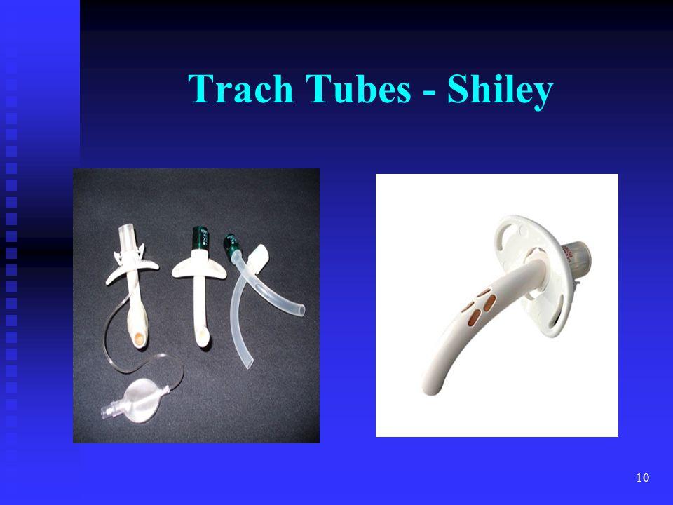 Trach Tubes - Shiley