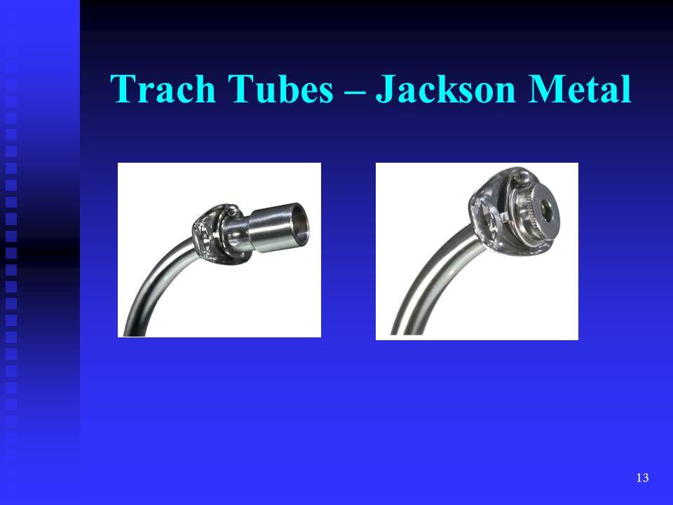 Trach Tubes – Jackson Metal