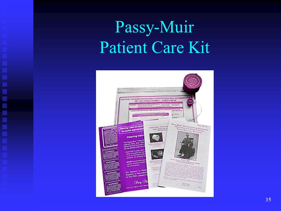 Passy-Muir Patient Care Kit
