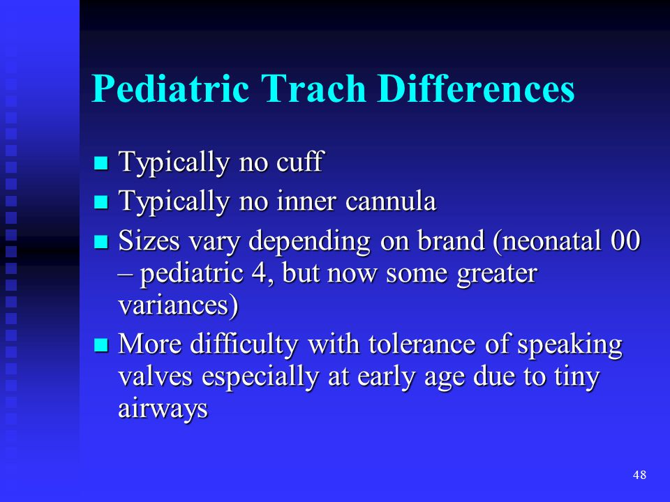 Pediatric Trach Differences