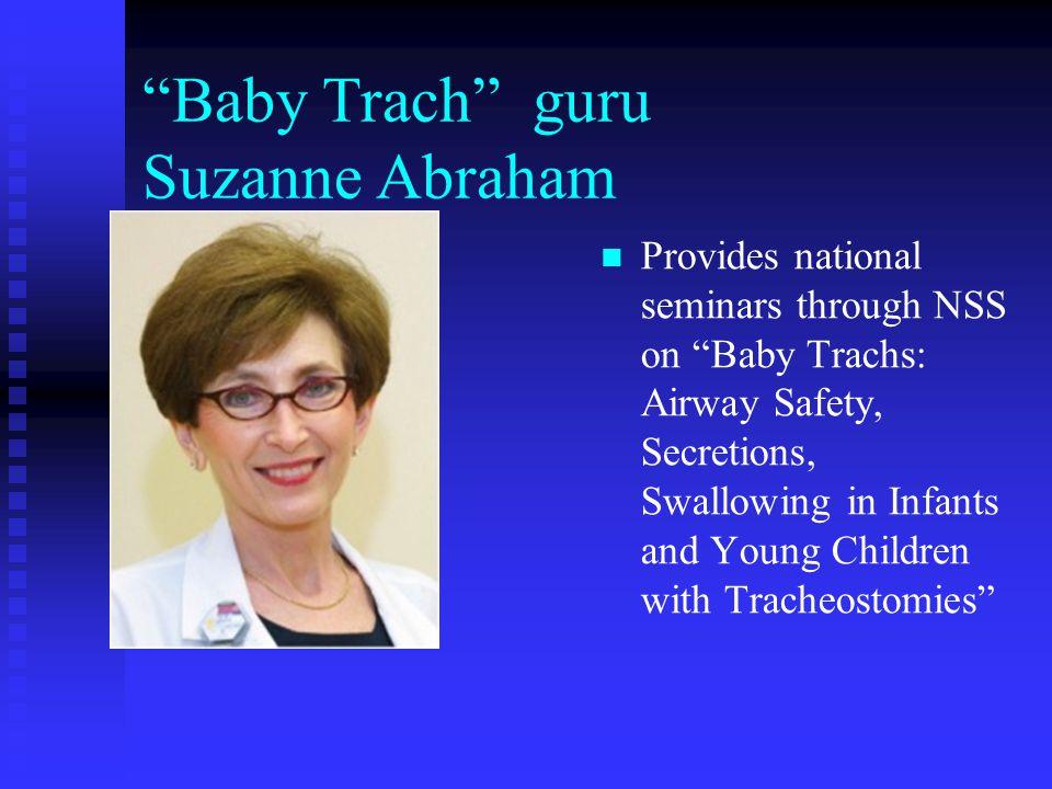 Baby Trach guru Suzanne Abraham