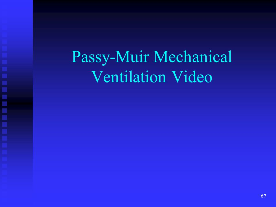Passy-Muir Mechanical Ventilation Video