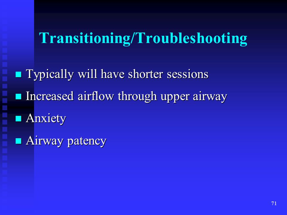 Transitioning/Troubleshooting