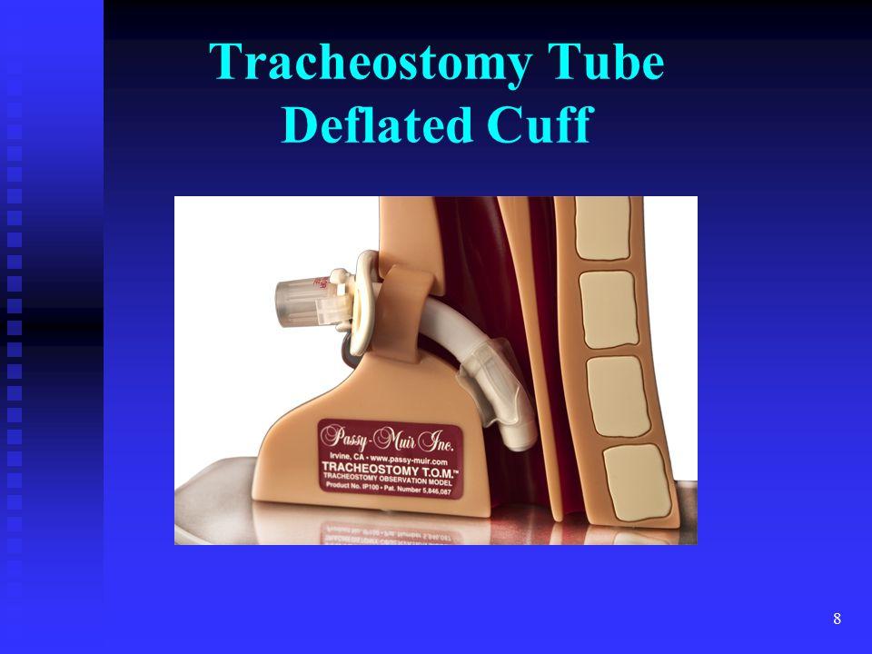Tracheostomy Tube Deflated Cuff