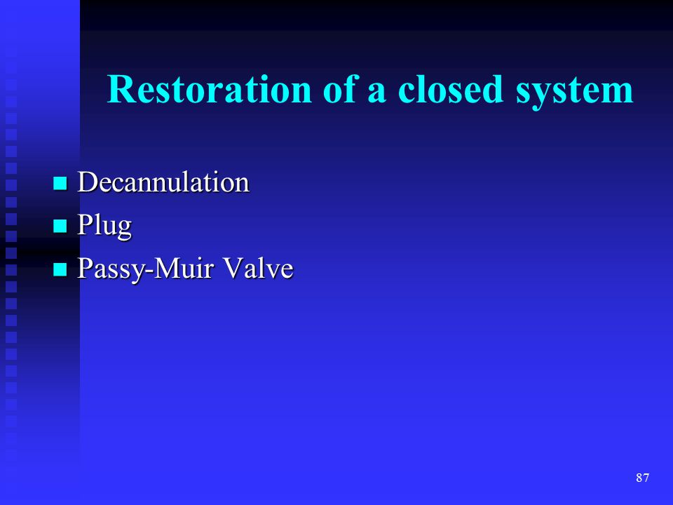 Restoration of a closed system