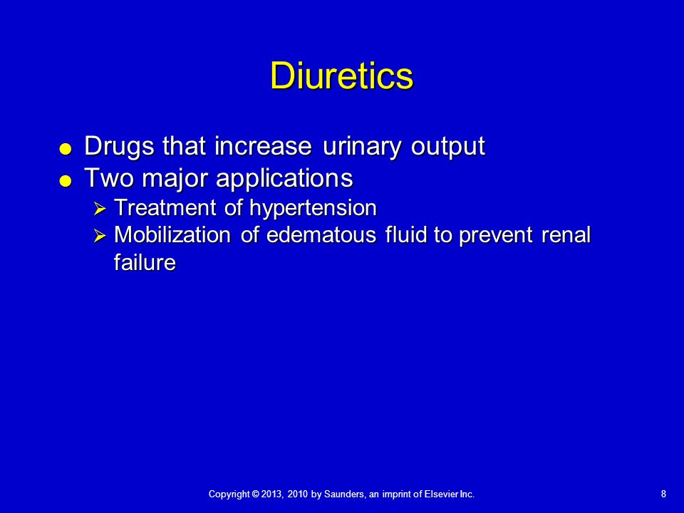Diuretics Drugs that increase urinary output Two major applications