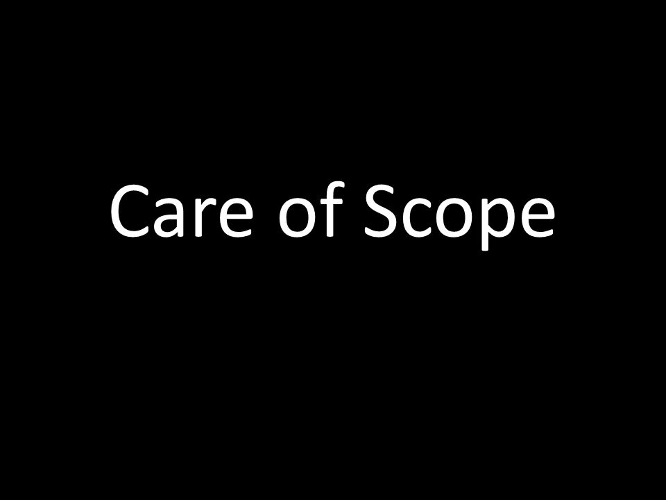 Care of Scope