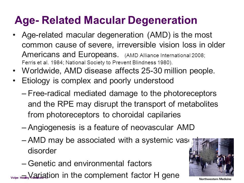 Age- Related Macular Degeneration