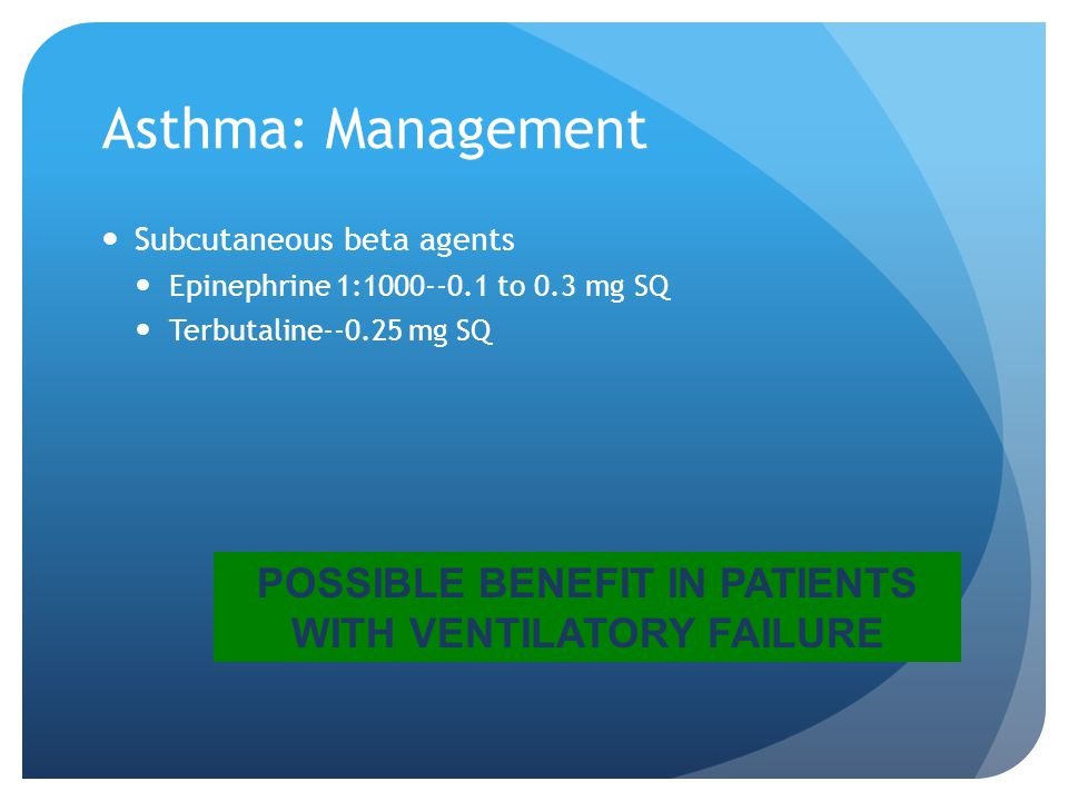 POSSIBLE BENEFIT IN PATIENTS WITH VENTILATORY FAILURE