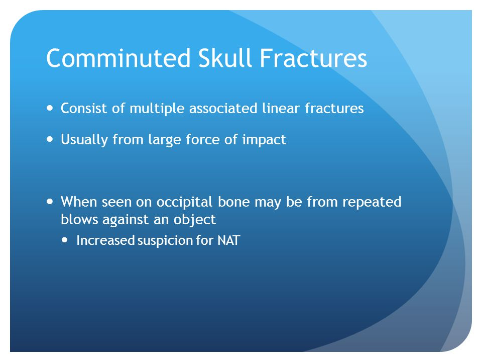 Comminuted Skull Fractures
