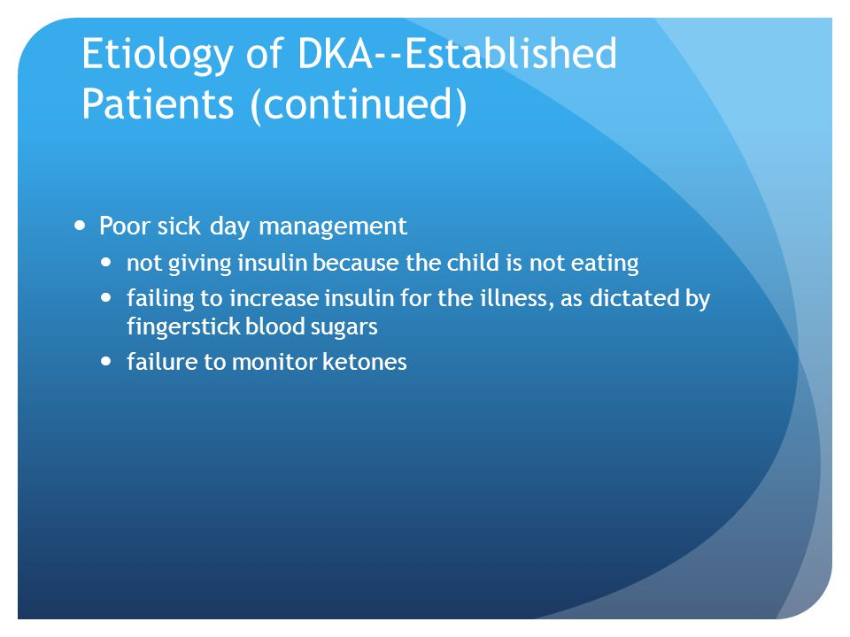 Etiology of DKA--Established Patients (continued)