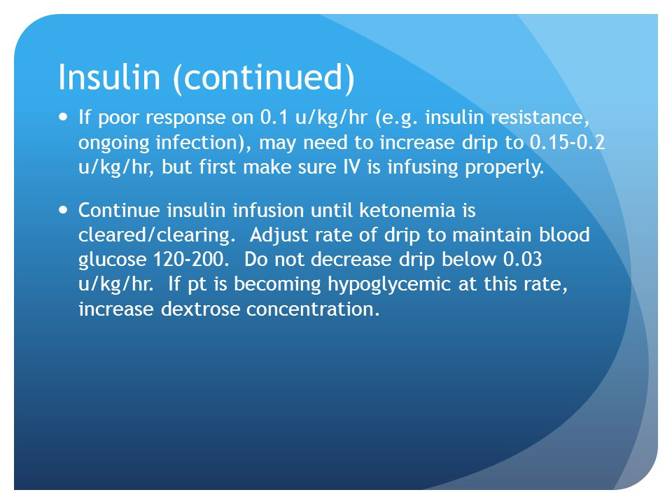 Insulin (continued)