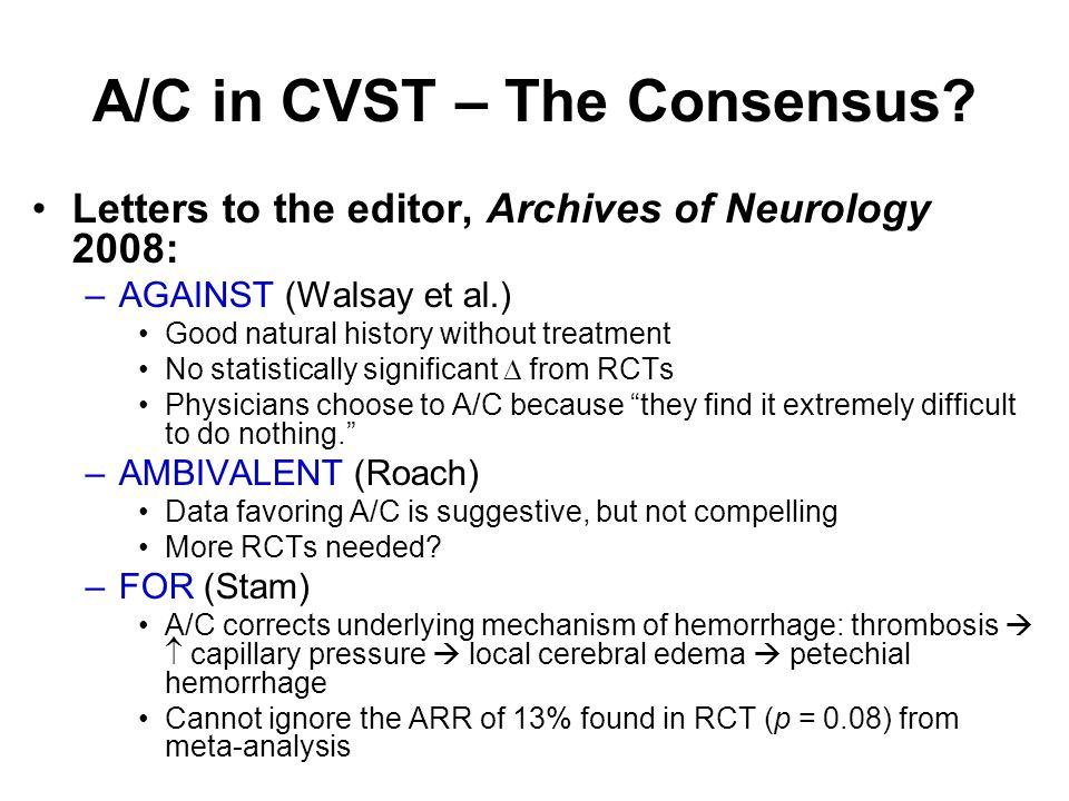 A/C in CVST – The Consensus