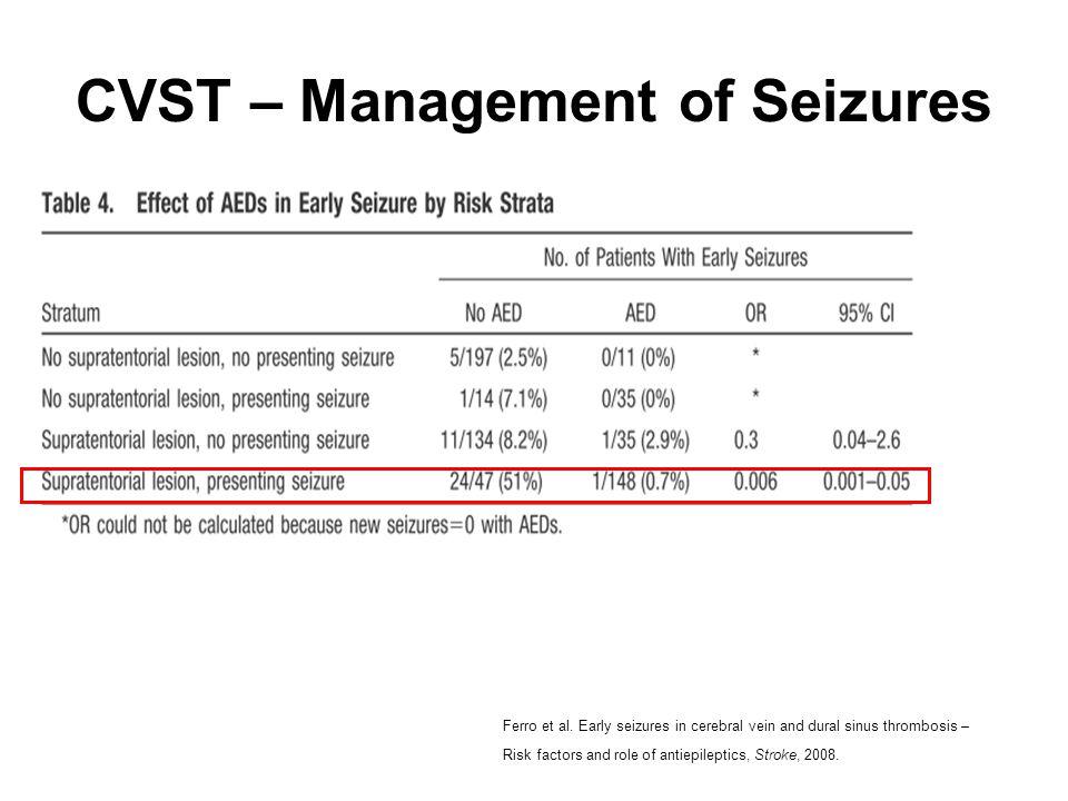 CVST – Management of Seizures