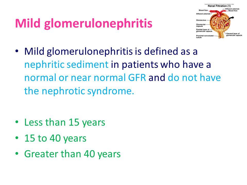 Mild glomerulonephritis