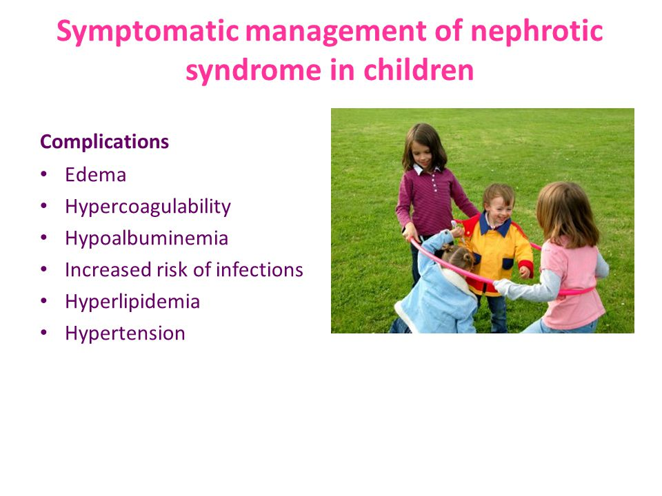 Symptomatic management of nephrotic syndrome in children