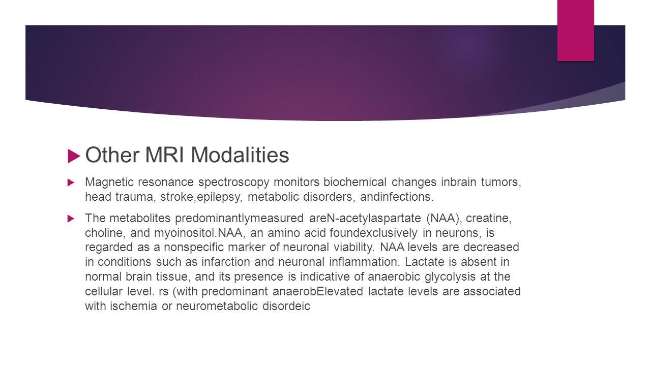 Other MRI Modalities