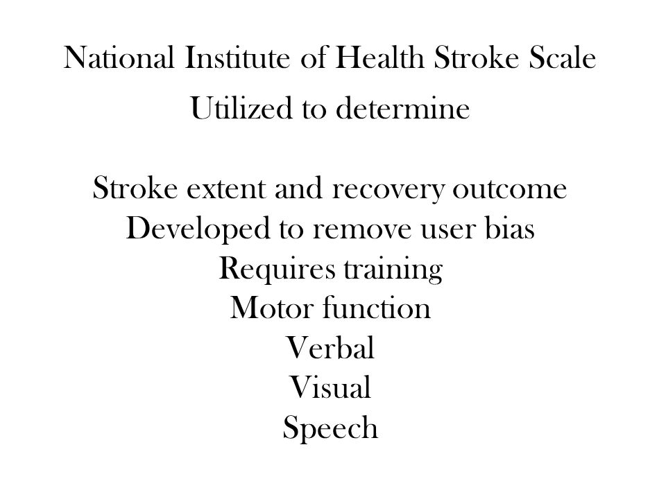 National Institute of Health Stroke Scale Utilized to determine