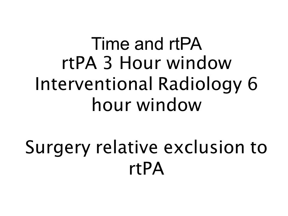 Interventional Radiology 6 hour window