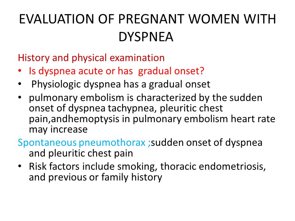 EVALUATION OF PREGNANT WOMEN WITH DYSPNEA
