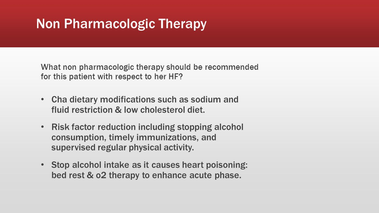 Non Pharmacologic Therapy