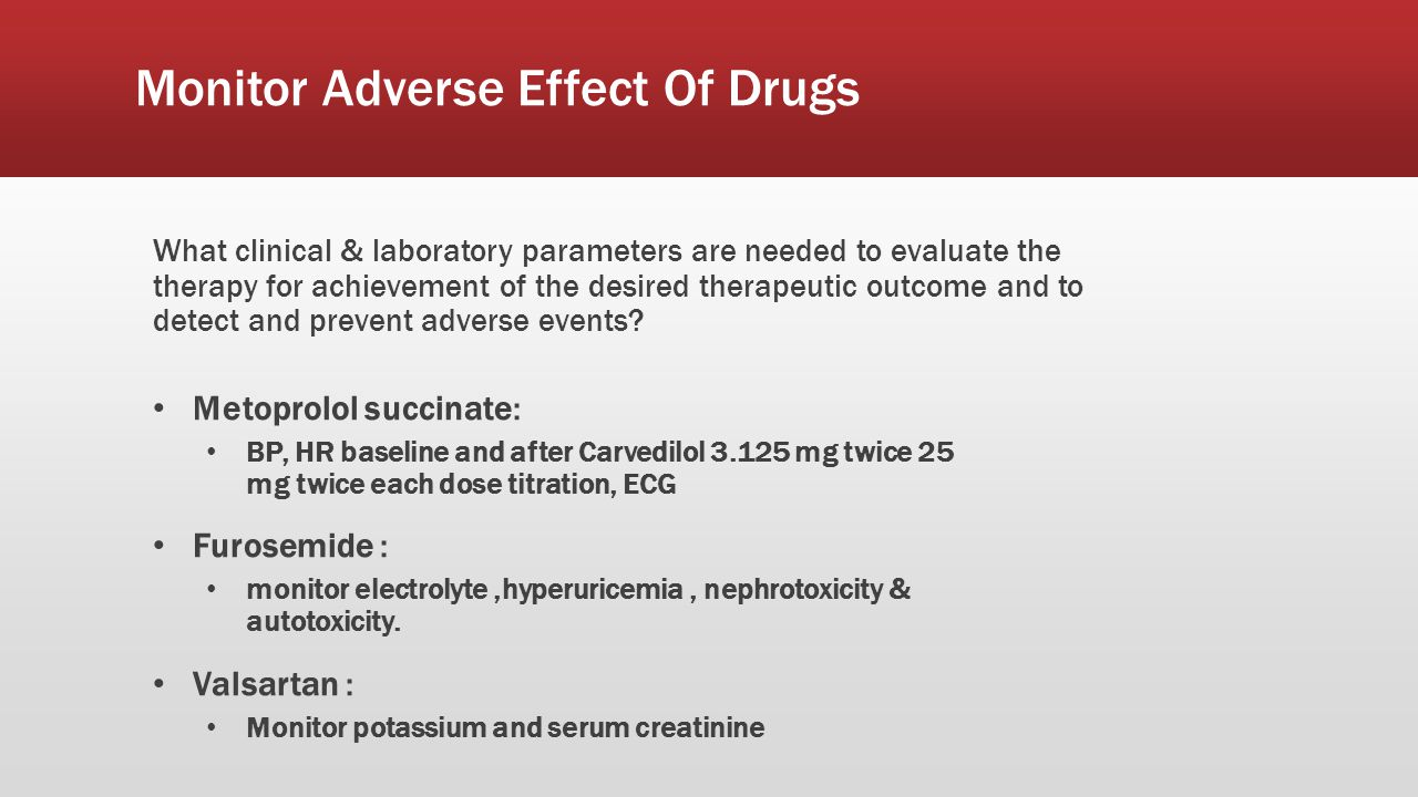 Monitor Adverse Effect Of Drugs