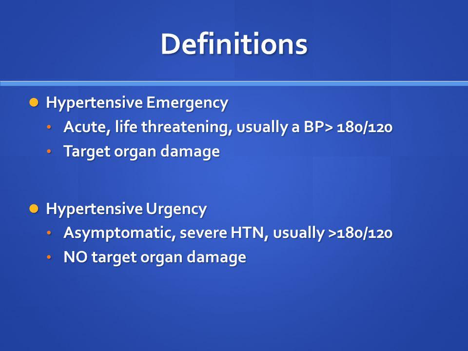 Definitions Hypertensive Emergency
