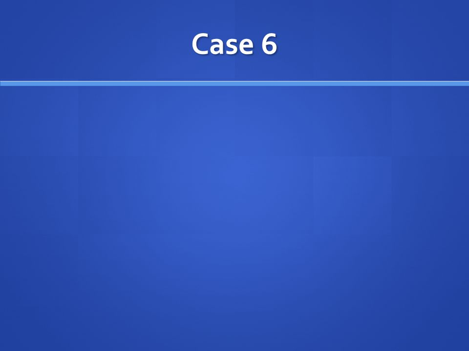 Case 6 - Discuss who would treat an urgency with risk factors and who would not