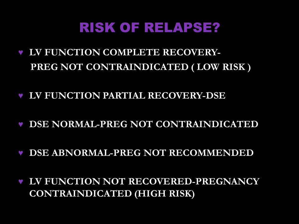 RISK OF RELAPSE LV FUNCTION COMPLETE RECOVERY-