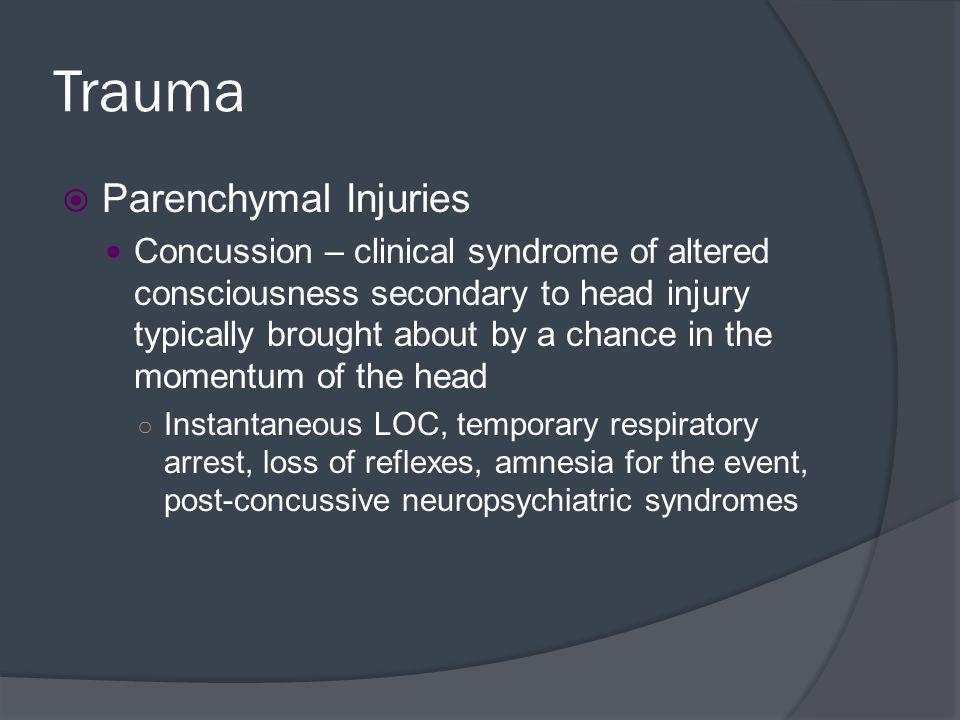 Trauma Parenchymal Injuries