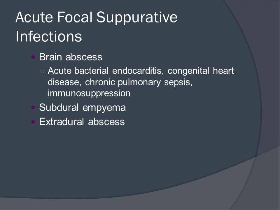 Acute Focal Suppurative Infections