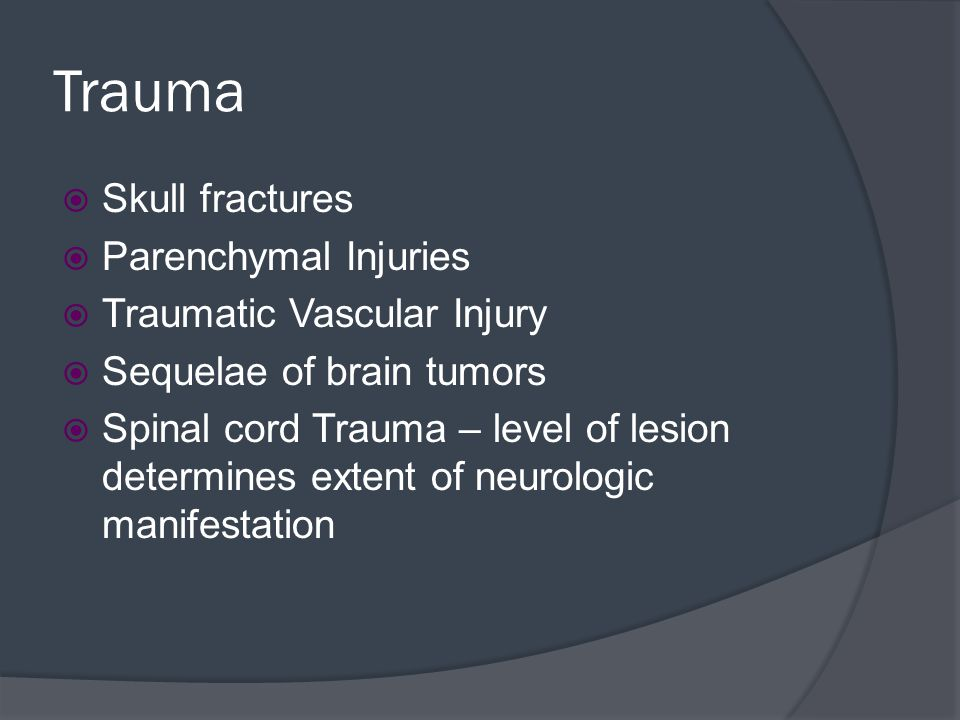 Trauma Skull fractures Parenchymal Injuries Traumatic Vascular Injury