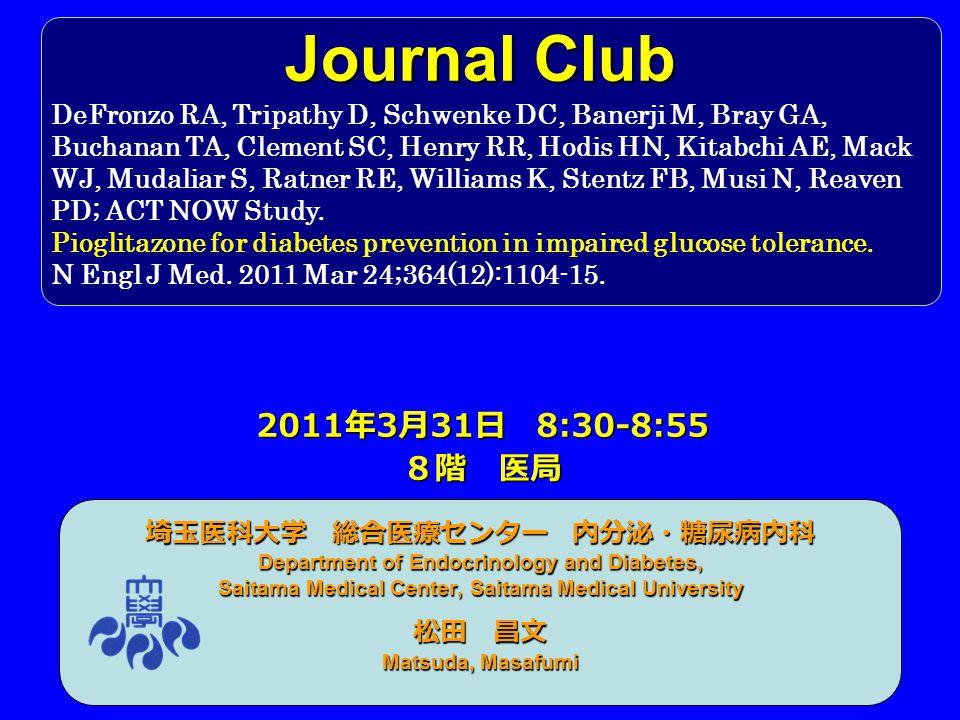 Journal Club 2011年3月31日 8:30-8:55 8階 医局