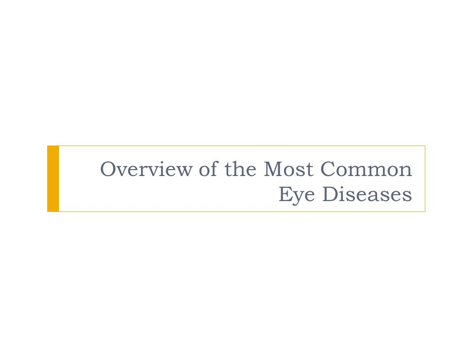 Overview of the Most Common Eye Diseases