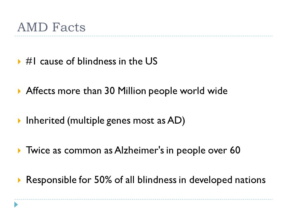 AMD Facts #1 cause of blindness in the US