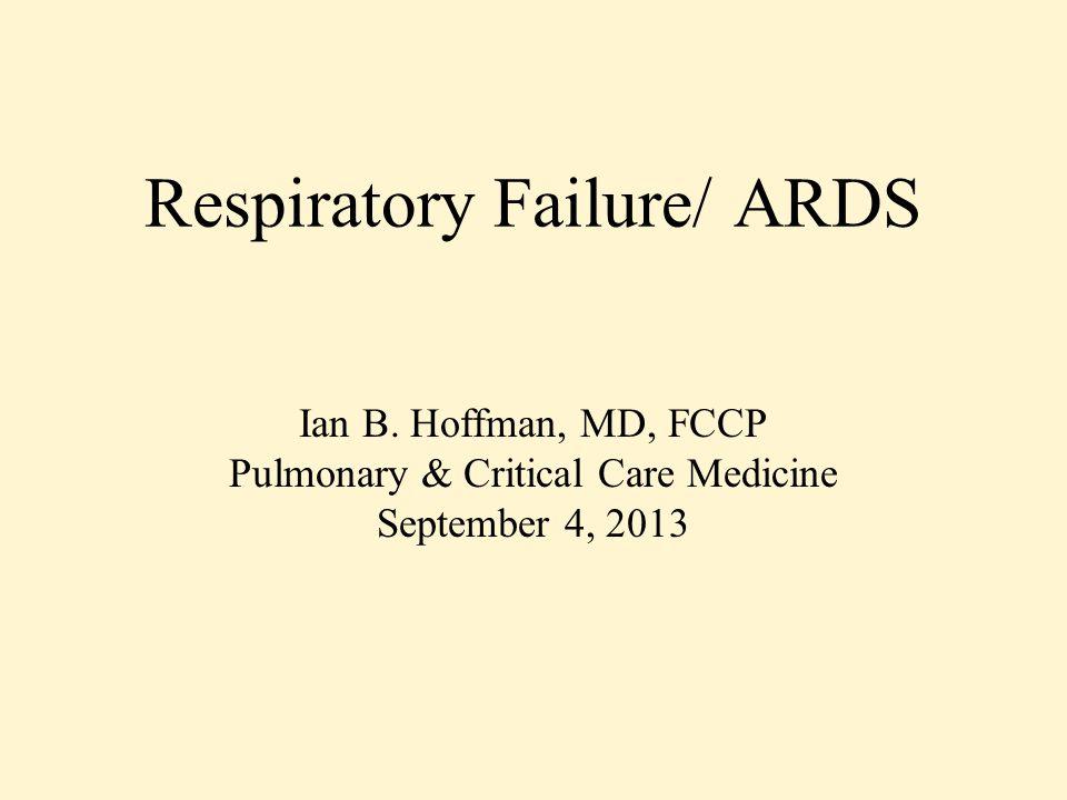 Respiratory Failure/ ARDS