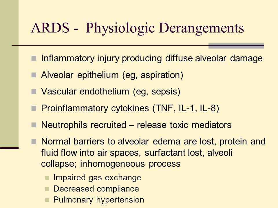 ARDS - Physiologic Derangements