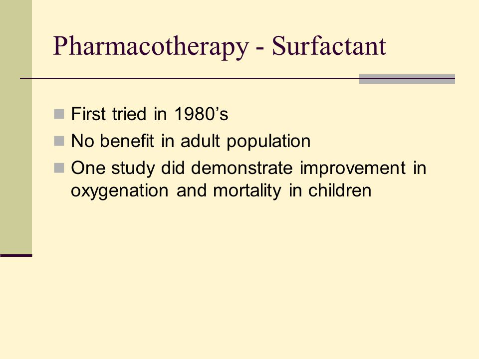 Pharmacotherapy - Surfactant