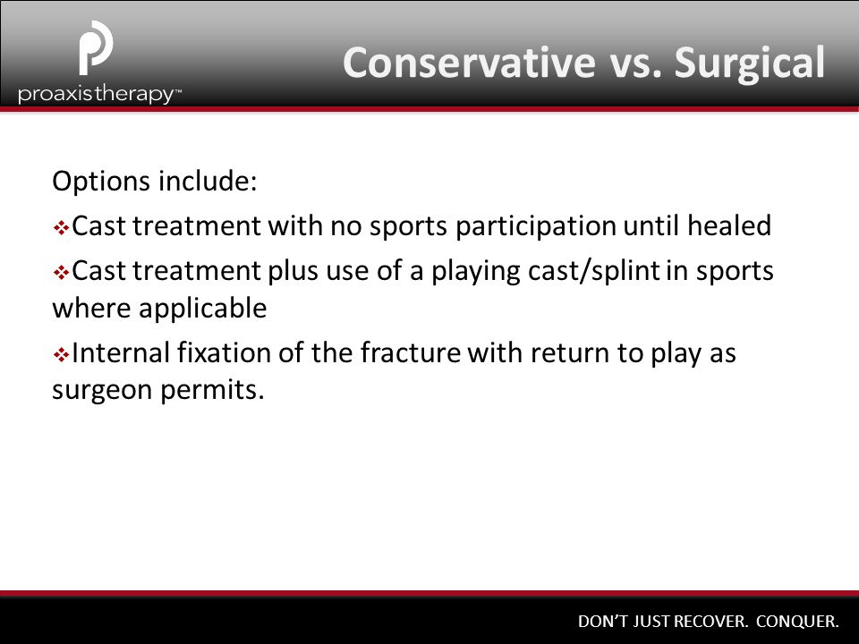 Conservative vs. Surgical