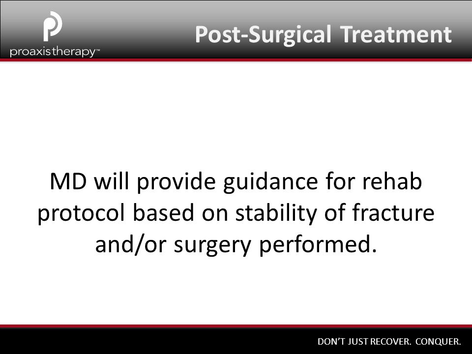 Post-Surgical Treatment