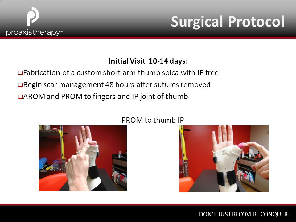 Surgical Protocol Initial Visit 10-14 days: