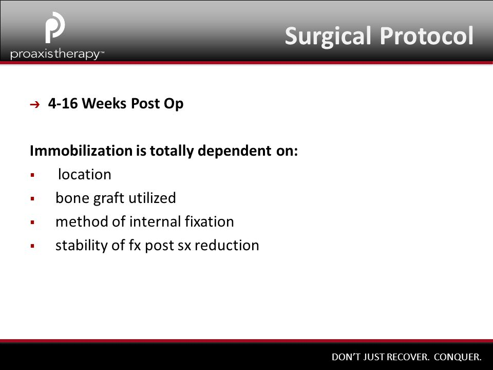 Surgical Protocol 4-16 Weeks Post Op