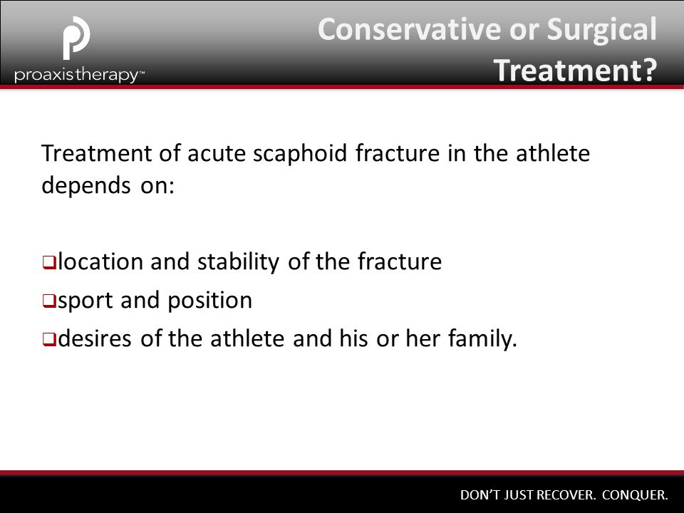 Conservative or Surgical Treatment